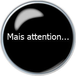 Mais attention